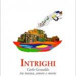 Intrighi / Carlo Gesualdo tra musica, amore e morte