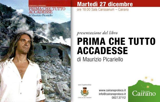 Prima che tutto accadesse di Maurizio Picariello